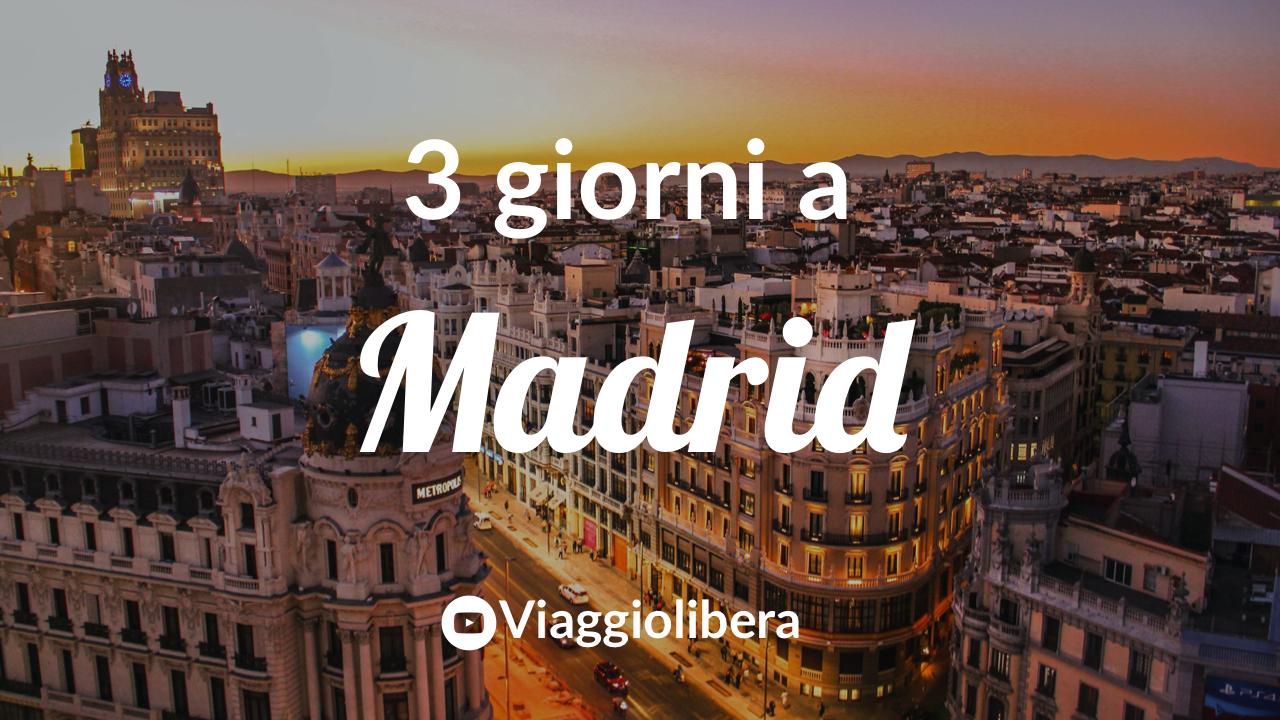 3 giorni a Madrid il video